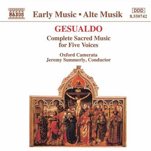 C. Gesualdo Sacred Music For Five Voices Summerly Oxford Camerata