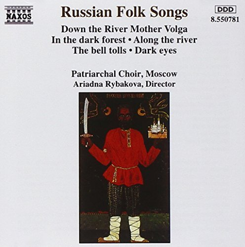 Russian Folk Songs Russian Folk Songs Rybakova Moscow Patriarchal Ch