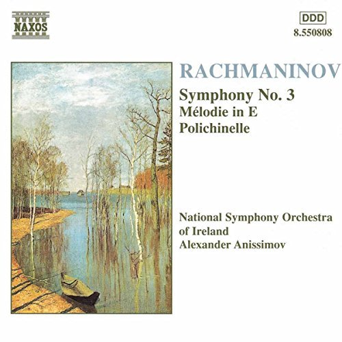 S. Rachmaninoff Sym 3 Melodie 3 Polichinelle 4 Anissimov Natl So Ireland