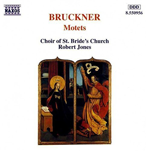 A. Bruckner Motets Choir Of St. Bride's Church