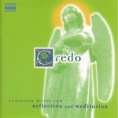 Credo Classical Music For Refl Credo Various