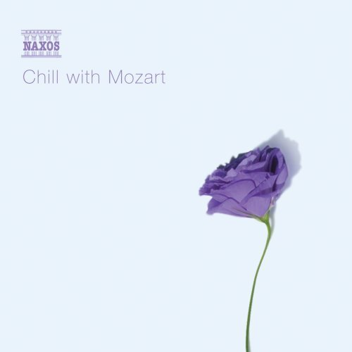 Chill With Mozart Chill With Mozart Various