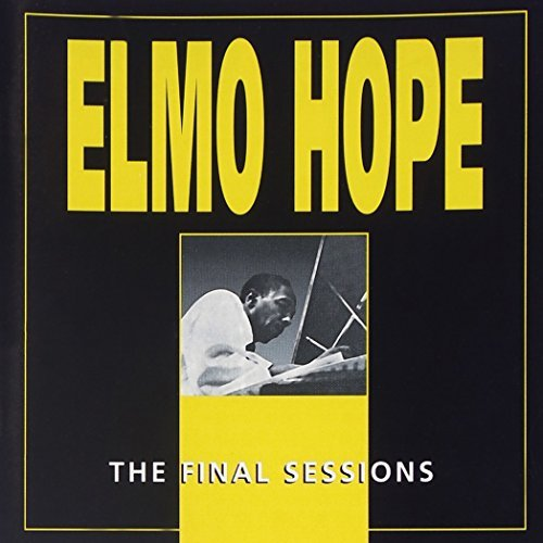 Elmo Hope Final Sessions 2 CD Set Incl. 16 Pg. Booklet