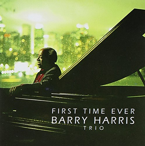 Barry Trio Harris First Time Ever