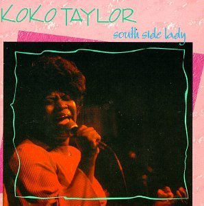 Koko Taylor South Side Lady