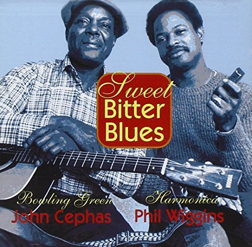 Cephas Wiggins Sweet Bitter Blues