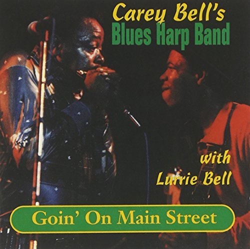 Carey & Blues Harp Band Bell Goin' On Main Street
