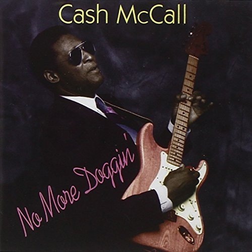 Cash Mccall No More Doggin'
