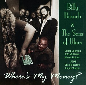 Billy & Sons Of Blues Branch Where's My Money?