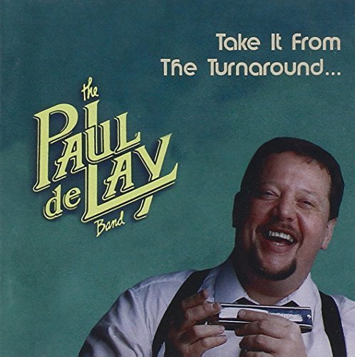 Paul Band Delay Take It From The Turnaround
