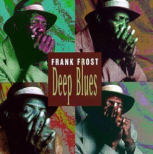 Frank Frost Deep Blues
