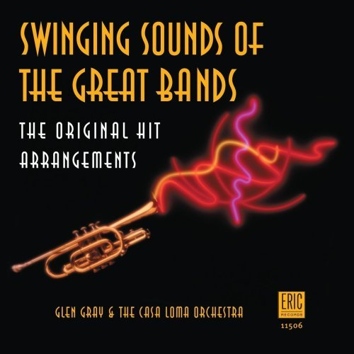 Gray Glen & Casa Loma Orchestr Swinging Sounds Of The Great B