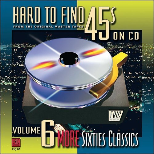 Hard To Find 45's On CD Vol. 6 More Sixties Classics Remastered Incl. Booklet Hard To Find 45's On CD