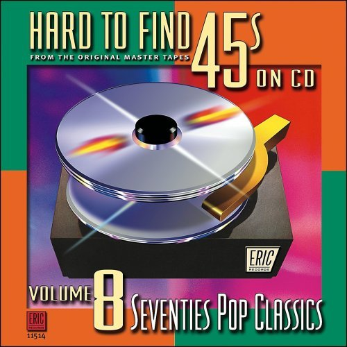Hard To Find 45's On CD Vol. 8 '70 Pop Classics Douglas Mccoo Davis Hard To Find 45's On CD