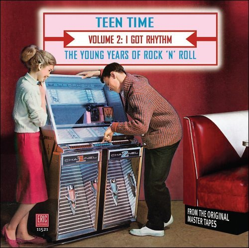 Teen Time Young Years Of Rock Vol. 2 I Got Rhythm