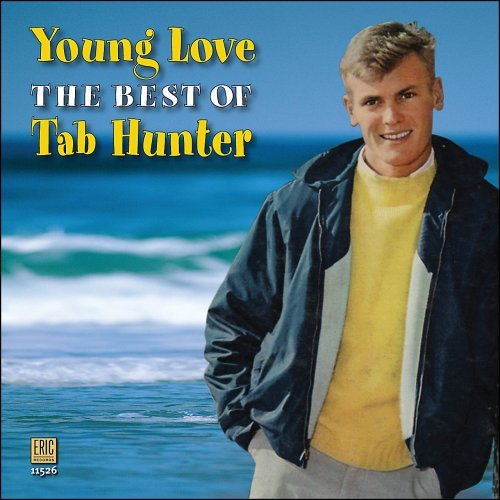 Hunter Tab Young Love Best Of Tab Hunter