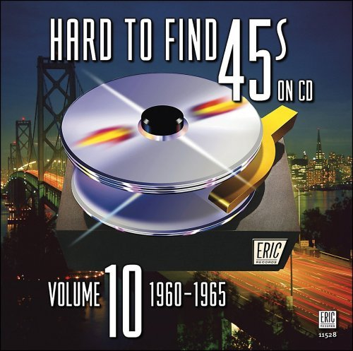 Hard To Find 45's On CD Vol. 10 1960 65