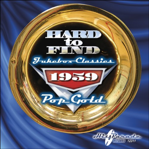Hard To Find Jukebox Classics 1959 Pop Gold
