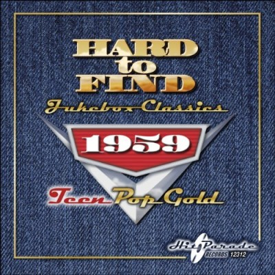 Hard To Find Jukebox Classics 1959 Teen Pop Gold