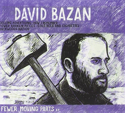 David Bazan Fewer Moving Parts Ep Fewer Moving Parts Ep