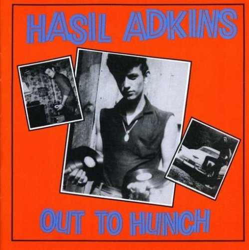 Hasil Adkins Out To Hunch