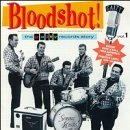 Bloodshot! Vol. 1 Bloodshot! Gaity Record Sonics String Kings Jades Bloodshot!