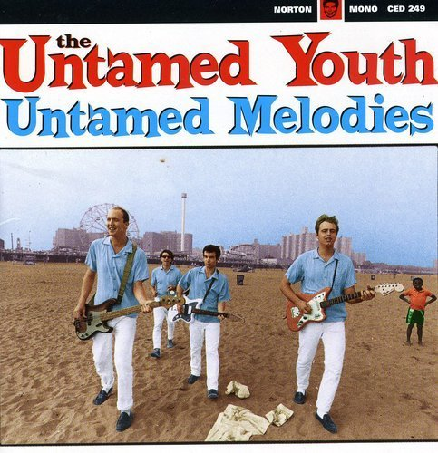 Untamed Youth Untamed Melodies