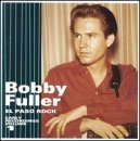 Bobby Fuller Volume 1 El Paso Rock... Early Recordings