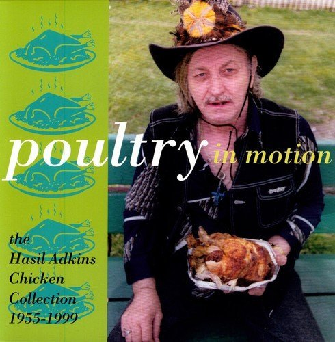 Hasil Adkins Poultry In Motion