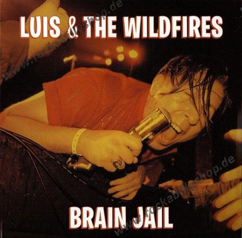 Luis & The Wildfires Brain Jail