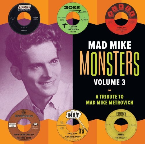 Mad Mike Monsters Vol. 3 Mad Mike Monsters Mad Mike Monsters