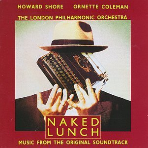 Naked Lunch Soundtrack Burroughs*william