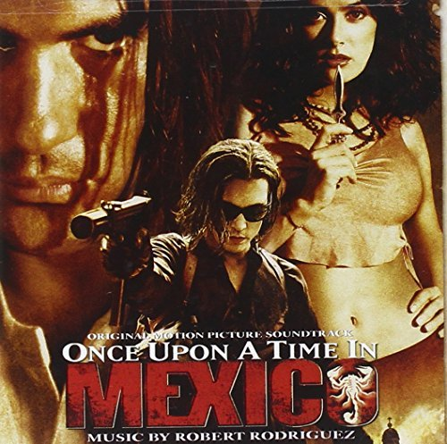 Once Upon A Time In Mexico Soundtrack