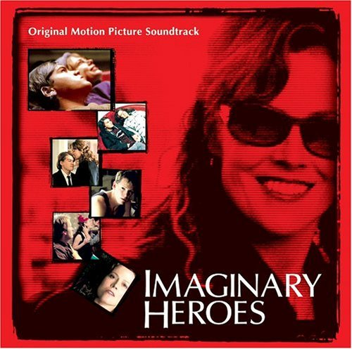 Imaginary Heroes Soundtrack