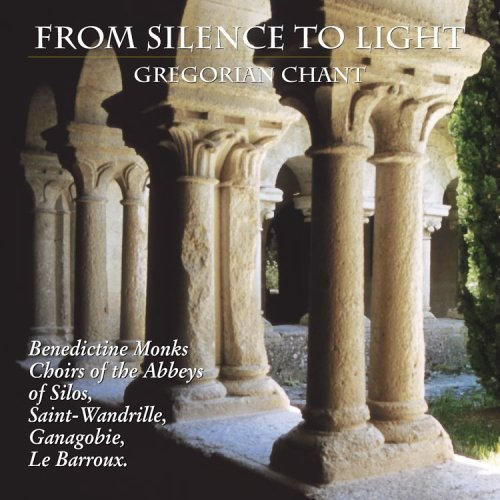 From Silence To Light Gregoria From Silence To Light Gregoria Various Various