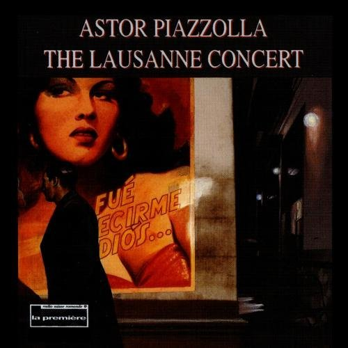 Astor Piazzolla Lausanne Concert