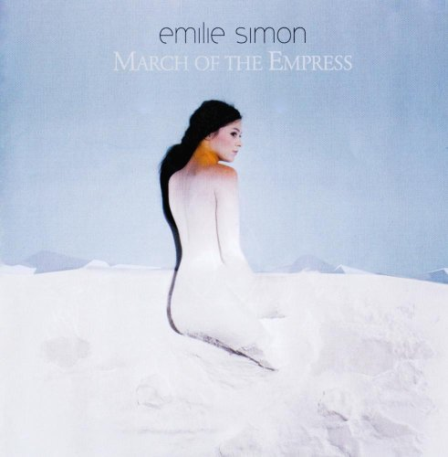 Emilie Simon March Of The Empress CD R