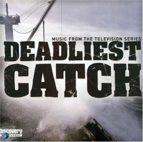 Deadliest Catch Television Soundtrack