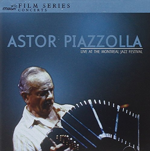 Piazzolla Ferrer Live At The Montreal Jazz Fest