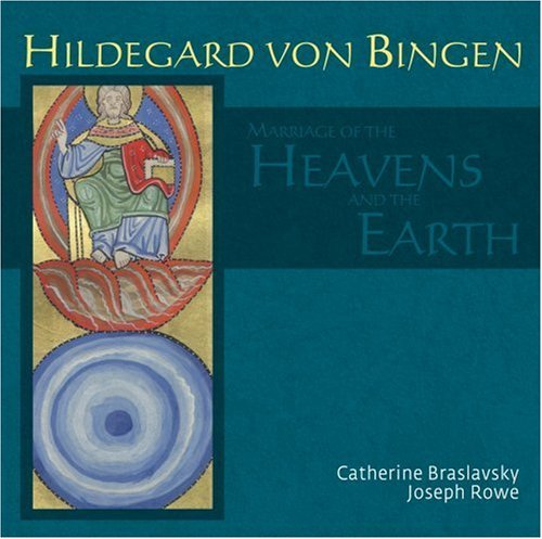 Hildegard Von Bingen Marriage Of The Heavens & The