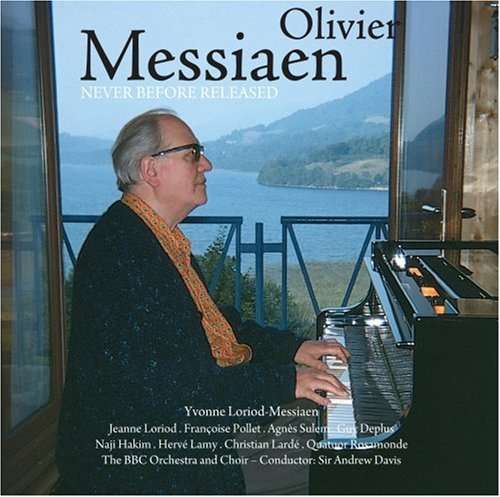 Oliver Messiaen Never Before Released