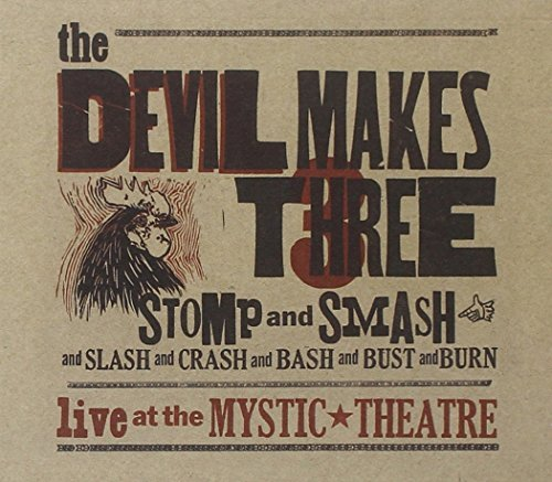 Devil Makes Three Stomp & Smash