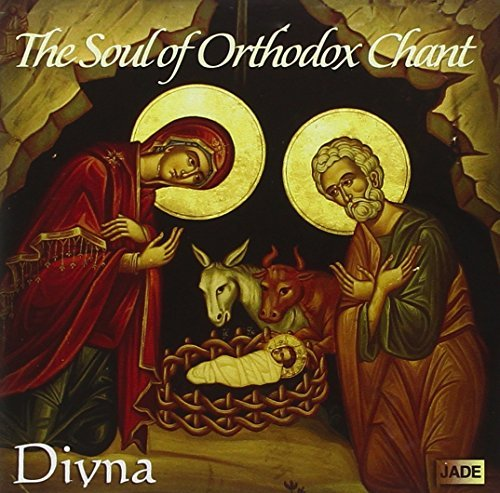 Divna Soul Of Orthodox Chant