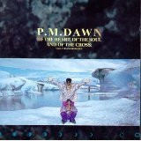 Pm Dawn Of The Heart Of The Soul & Of