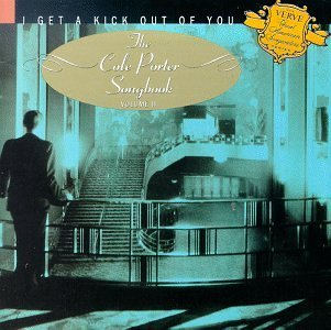 I Get A Kick Out Of You Vol. 2 Cole Porter Songbook Armstrong Horn O'day Astaire I Get A Kick Out Of You