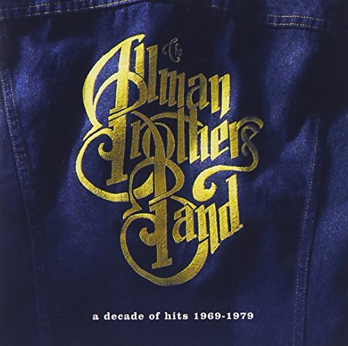 Allman Brothers Band Decade Of Hits 1969 79