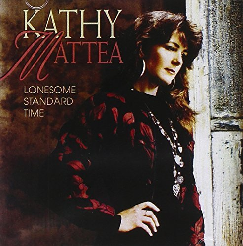 Kathy Mattea Lonesome Standard Time