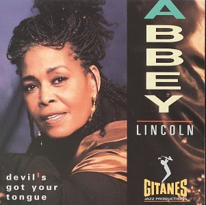 Abbey Lincoln Devil's Got Your Tongue