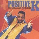 Positive K Skills Dat Pay Da Bills * (prbk 07 14 98) R