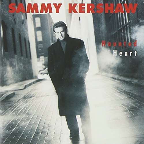 Sammy Kershaw Haunted Heart